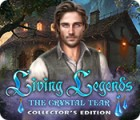 Living Legends: The Crystal Tear Collector's Edition jeu