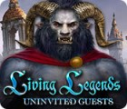 Living Legends: Uninvited Guests jeu