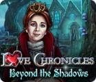 Love Chronicles: Du Côté des Ténèbres jeu