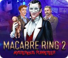 Macabre Ring 2: Mysterious Puppeteer jeu