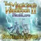 The Magician's Handbook II: BlackLore Strategy Guide jeu