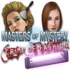 Masters of Mystery - Crime of Fashion jeu