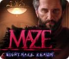 Maze: Mission Cauchemar jeu