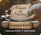 Memoirs of Murder: Resorting to Revenge Collector's Edition jeu