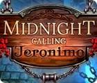 Midnight Calling: Jeronimo jeu