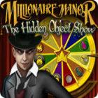 Millionaire Manor: The Hidden Object Show jeu