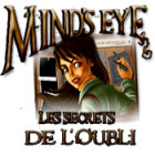 Mind's Eye: Les Secrets de l'Oubli jeu