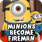 Minions Become Fireman jeu