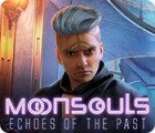 Moonsouls: Echoes of the Past jeu