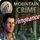 Mountain Crime: Vengeance jeu