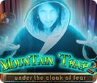 Mountain Trap 2: Under the Cloak of Fear jeu