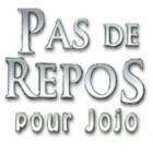 DE REPOS JOJO POUR TÉLÉCHARGER PAS
