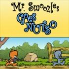 Mr. Smoozles Goes Nutso jeu