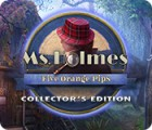 Ms. Holmes: Five Orange Pips Collector's Edition jeu