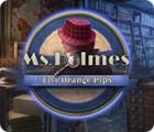 Ms. Holmes: Five Orange Pips jeu