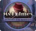Ms. Holmes: Le Monstre des Baskerville jeu