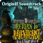 Mystery Case Files: Return to Ravenhearst Original Soundtrack jeu