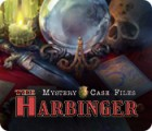 Mystery Case Files: The Harbinger jeu