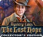 Mystery Tales: L'Espoir Perdu Edition Collector jeu