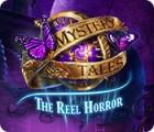 Mystery Tales: The Reel Horror jeu