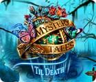 Mystery Tales: Til Death jeu