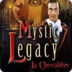 Mystic Legacy: La Chevalière jeu