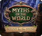 Myths of the World: Liés par la Pierre jeu