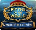 Myths of the World: L'Île des Maux Oubliés jeu
