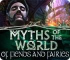 Myths of the World: Fées et Démons jeu