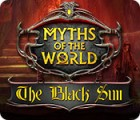 Myths of the World: Le Soleil Noir jeu