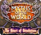 Myths of the World: Au Cœur de la Désolation jeu