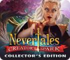 Nevertales: L'Étincelle du Créateur Édition Collector jeu
