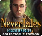 Nevertales: Forgotten Pages Collector's Edition jeu