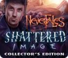 Nevertales: Fragments du Réel Edition Collector jeu