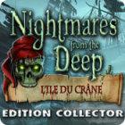 Nightmares from the Deep: L'Ile Du Crâne Edition Collector jeu