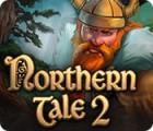 Northern Tale 2 jeu