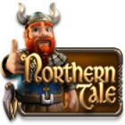 Northern Tale jeu