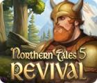 Northern Tales 5: Revival jeu