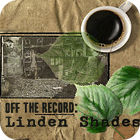Off the Record: Linden Shades Edition Collector jeu
