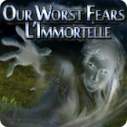Our Worst Fears: L'Immortelle jeu