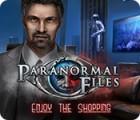 Paranormal Files: Enjoy the Shopping jeu