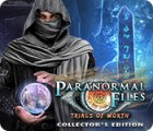 Paranormal Files: Trials of Worth Collector's Edition jeu