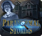 Paranormal Stories jeu