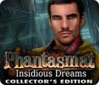 Phantasmat: Insidious Dreams Collector's Edition jeu