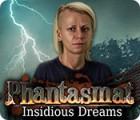 Phantasmat: Insidious Dreams jeu