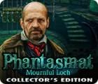 Phantasmat: Loch Funeste Édition Collector jeu