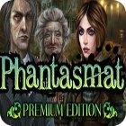 Phantasmat Premium Edition jeu