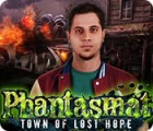 Phantasmat: La Ville des Espoirs Déçus jeu