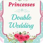 Princesses Double Wedding jeu