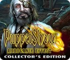 Puppet Show: Arrogance Effect Collector's Edition jeu